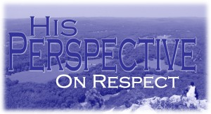 his-perspective-on-respect
