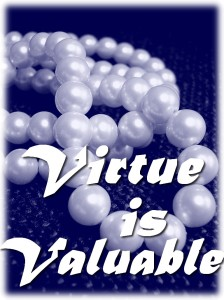 virtue is valuable