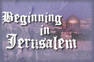 beginning in Jerusalem